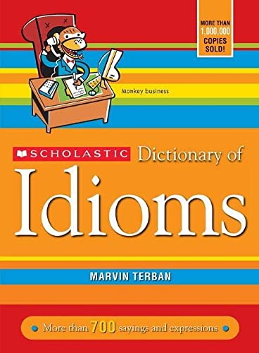 9780439770835: Scholastic Dictionary of Idioms