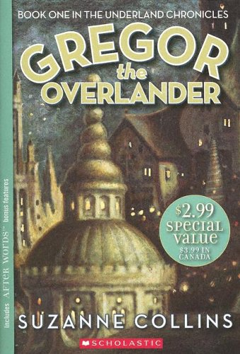 9780439771344: Gregor the Overlander (Underland Chronicles)