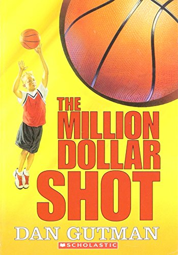 9780439773201: The Million Dollar Shot