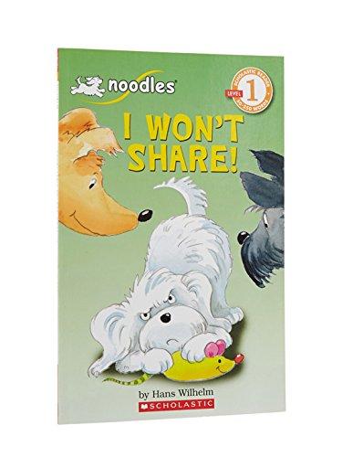 I Won't Share (Scholastic Reader, Level 1): Wilhelm, Hans