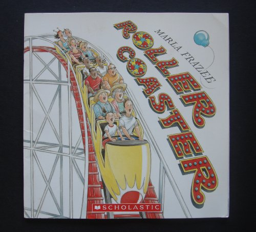 Roller Coaster 9780439773683 A fun book for any child or adult.
