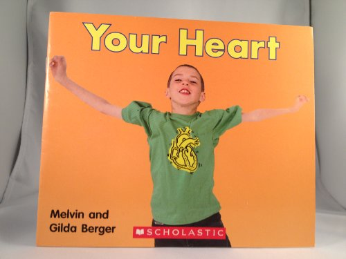 9780439773690: Your Heart