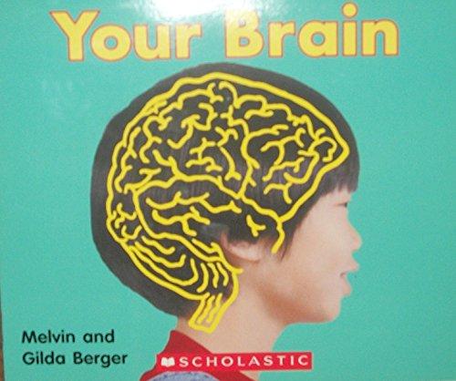 9780439773706: Your Brain