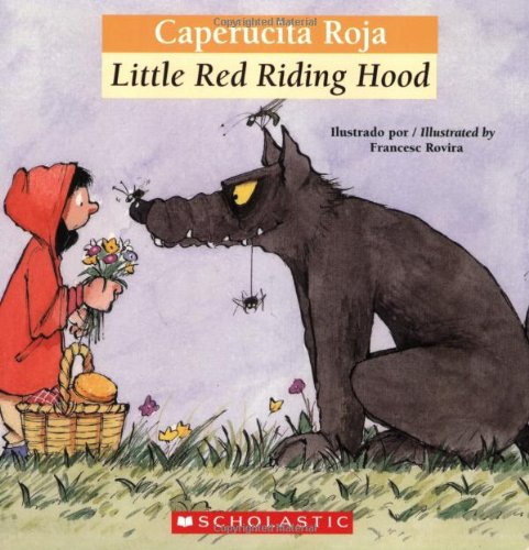 9780439773751: Bilingual Tales: Caperucita Roja / Little Red Riding Hood (Spanish and English Edition)