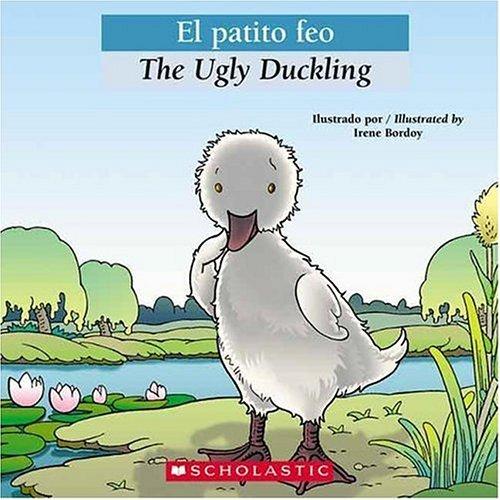 9780439773768: Bilingual Tales: El patito feo / The Ugly Duckling (Spanish Edition)