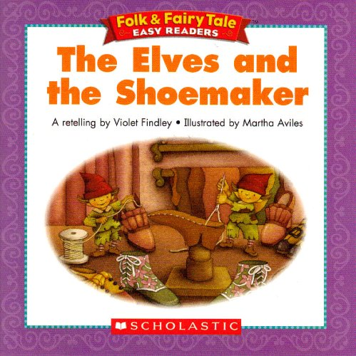 9780439774062: The Elves and the Shoemaker (Folk & Fairy Tale Easy Readers)