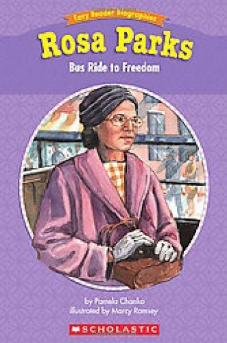 Easy Reader Biographies: Rosa Parks: Bus Ride to Freedom: Chanko, Pamela