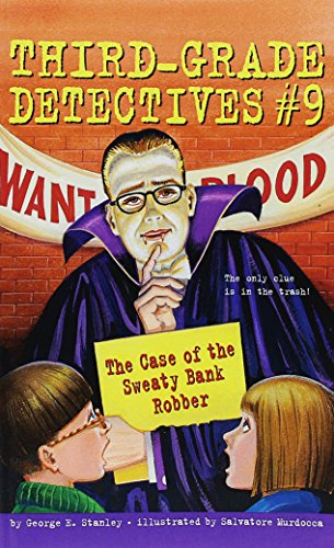 9780439774338: The Case of the Sweaty Bank Robber (Third-Grade Detectives, #9)