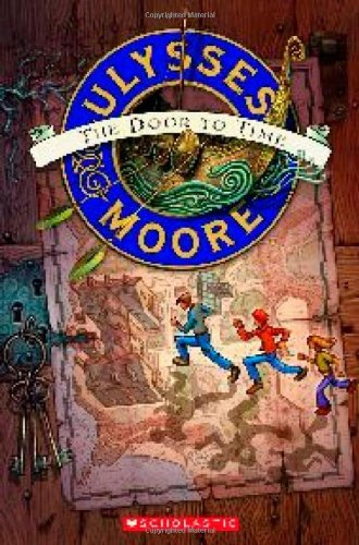 9780439774383: Ulysses Moore #1: The Door to Time