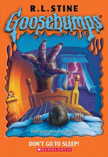 9780439774772: Don't Go to Sleep! (Goosebumps)