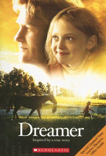 9780439774949: Dreamer Movie Novelization: Inspired by a True Story