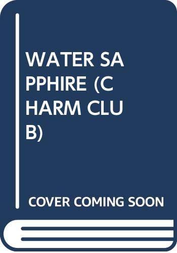 9780439775151: WATER SAPPHIRE (CHARM CLUB)