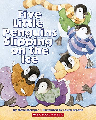 9780439775939: Five Little Penguins Slipping on the Ice