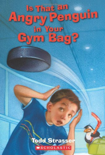 9780439776974: Is That An Angry Penguin In Your Gym Bag?