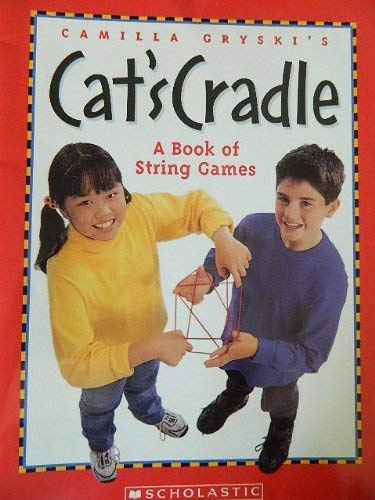 9780439779388: Cat's Cradle a Book of String Games