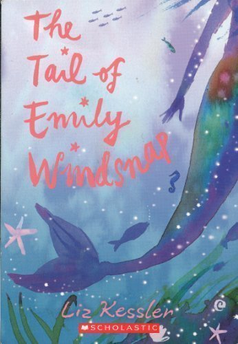 9780439781787: The Tail of Emily Windsnap
