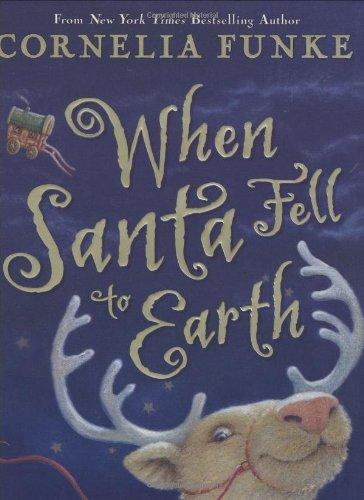 When Santa Fell To Earth: Cornelia Funke