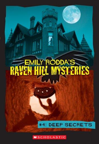 9780439782494: Raven Hill Mysteries #4: Deep Secrets