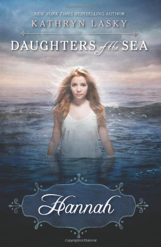 9780439783101: Daughters of the Sea #1: Hannah