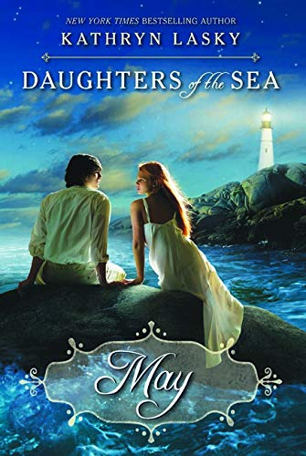 May (Daughters of the Sea): Lasky, Kathryn