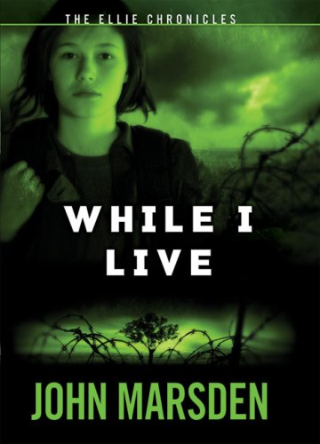 9780439783187: The Ellie Chronicles #1: While I Live