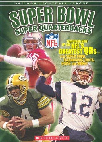 9780439784337: NFL: Super Bowl Super Quarterbacks