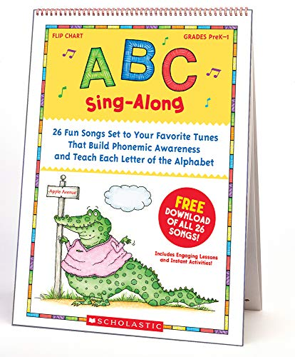 9780439784399: ABC Sing-Along Flip Chart: 26 Fun Songs Set to Your Favorite Tunes That Build Phonemic Awareness and Teach Each Letter of the Alphabet