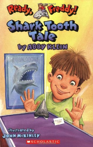 Shark Tooth Tale (Ready, Freddy!, Book 9): Abby Klein
