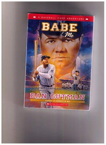 9780439784771 Babe Me A Baseball Card Adventure Abebooks Dan