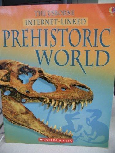 9780439785044: The Usborne Internet-Linked Prehistoric World