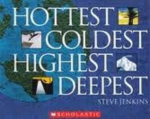 9780439785099: Hottest Coldest Highest Deepest