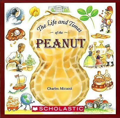 9780439785105: The Life and Times of the Peanut