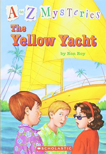 9780439785525: The Yellow Yacht (A to Z Mysteries)