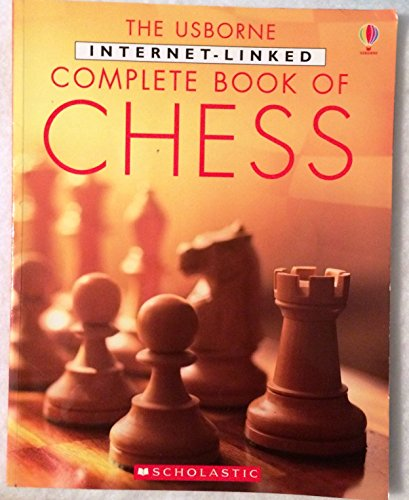 9780439787116: The Usborne Internet Linked Complete Book of Chess