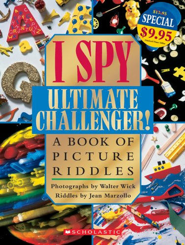9780439787277: I Spy Ultimate Challenger!: A Book of Picture Riddles