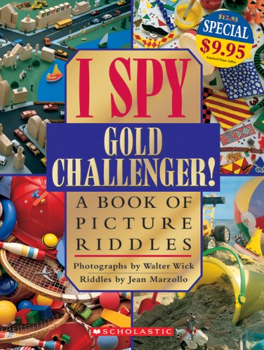 I Spy: Gold Challenger (0439787289) by Jean Marzollo