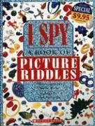 9780439787291: I Spy: A Book Of Picture Riddles