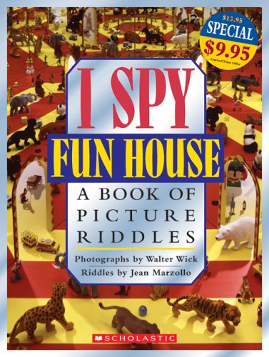 9780439787307: I Spy Fun House: A Book of Picture Riddles