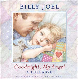 Goodnight, My Angel - A Lullabye (0439788986) by Billy Joel