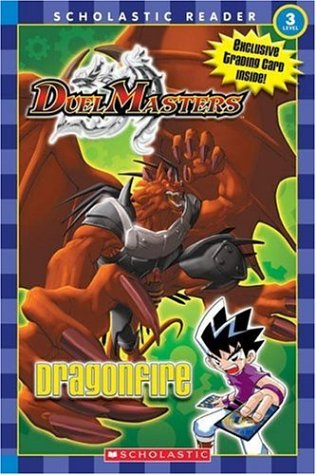 9780439789561: Dragonfire (Duel Masters) level 3