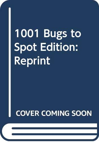 9780439791045: 1001 Bugs to Spot