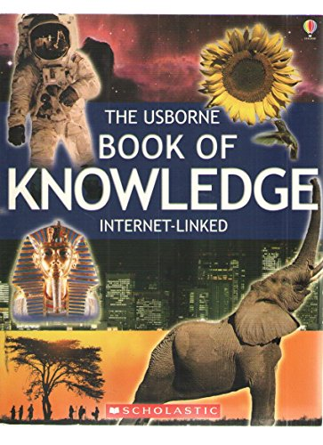 9780439791298: The Usborne Book of Knowledge Internet Linked