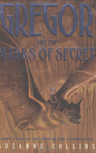 9780439791458: Gregor And The Marks Of Secret (Underland Chronicles, Book Four)