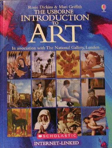 The Usborne Introduction to Art: Internet - Linked: Dickins, Rosie; Griffith, Mari