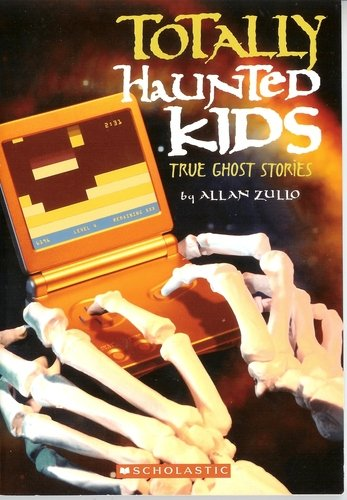 9780439792127: Totally Haunted Kids: True Ghost Stories