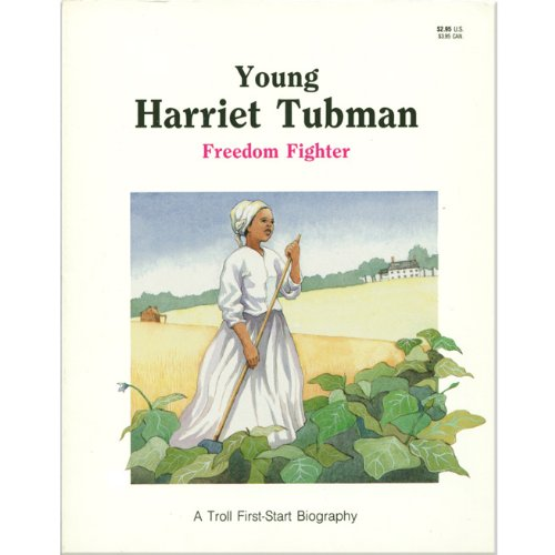 9780439792400: Young Harriet Tubman Freedom Fighter