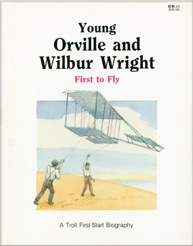 9780439793278: Young Orville and Wilbur Wright, First to Fly (First Start Biography)