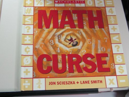 9780439793285: Math Curse [Gebundene Ausgabe] by Scieszka, Jon; Smith, Lane