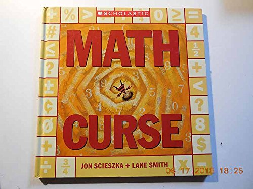 Math Curse: Scieszka, Jon; Smith,