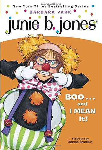 9780439793902: Junie B., First Grader: Boo...and I Mean It! (Junie B. Jones, No. 24)
